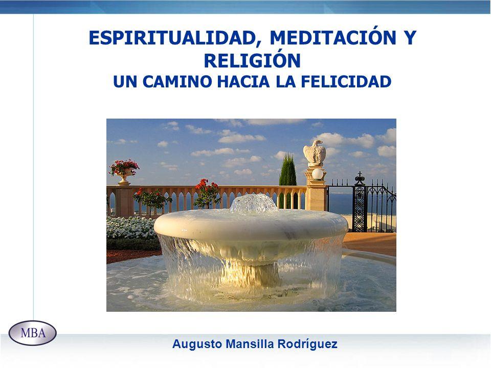 ESPIRITUALIDAD, MEDITACIÓN Y RELIGIÓN