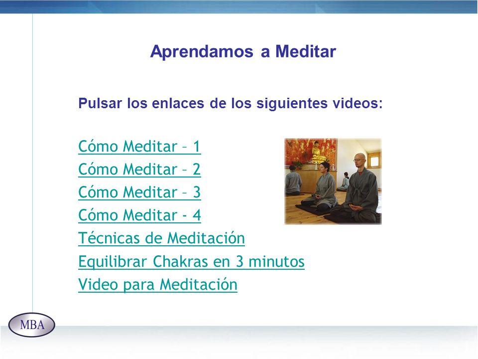Aprendamos a Meditar Cómo Meditar – 1 Cómo Meditar – 2