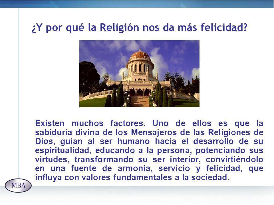 ¿Y por qué la Religión nos da más felicidad
