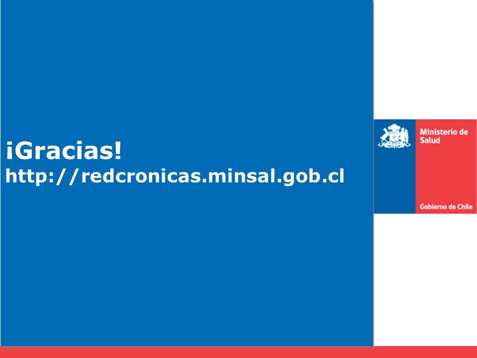 ¡Gracias! http://redcronicas.minsal.gob.cl