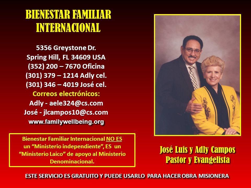 BIENESTAR FAMILIAR INTERNACIONAL José Luis y Adly Campos