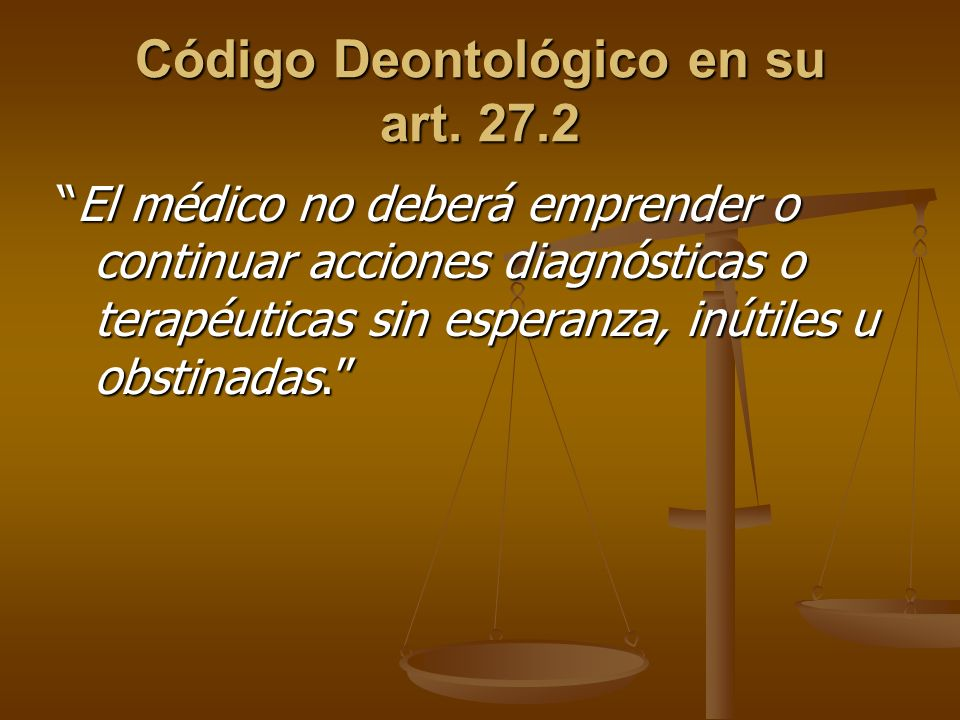 Código Deontológico en su art. 27.2