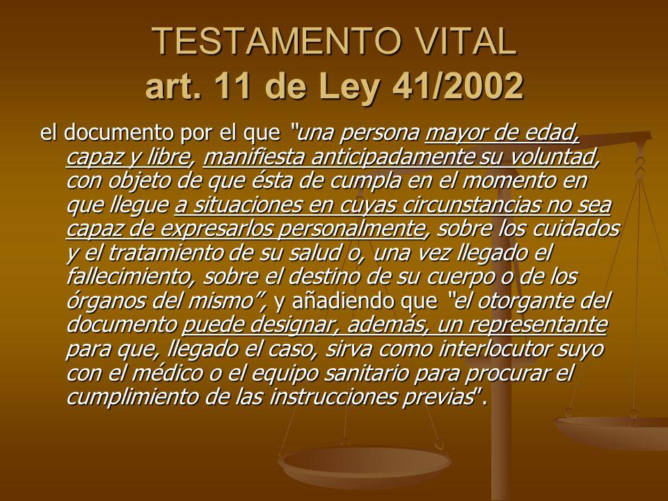 TESTAMENTO VITAL art. 11 de Ley 41/2002