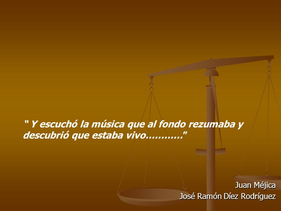 Juan Méjica José Ramón Díez Rodríguez