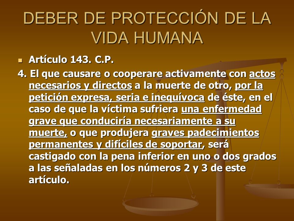 DEBER DE PROTECCIÓN DE LA VIDA HUMANA