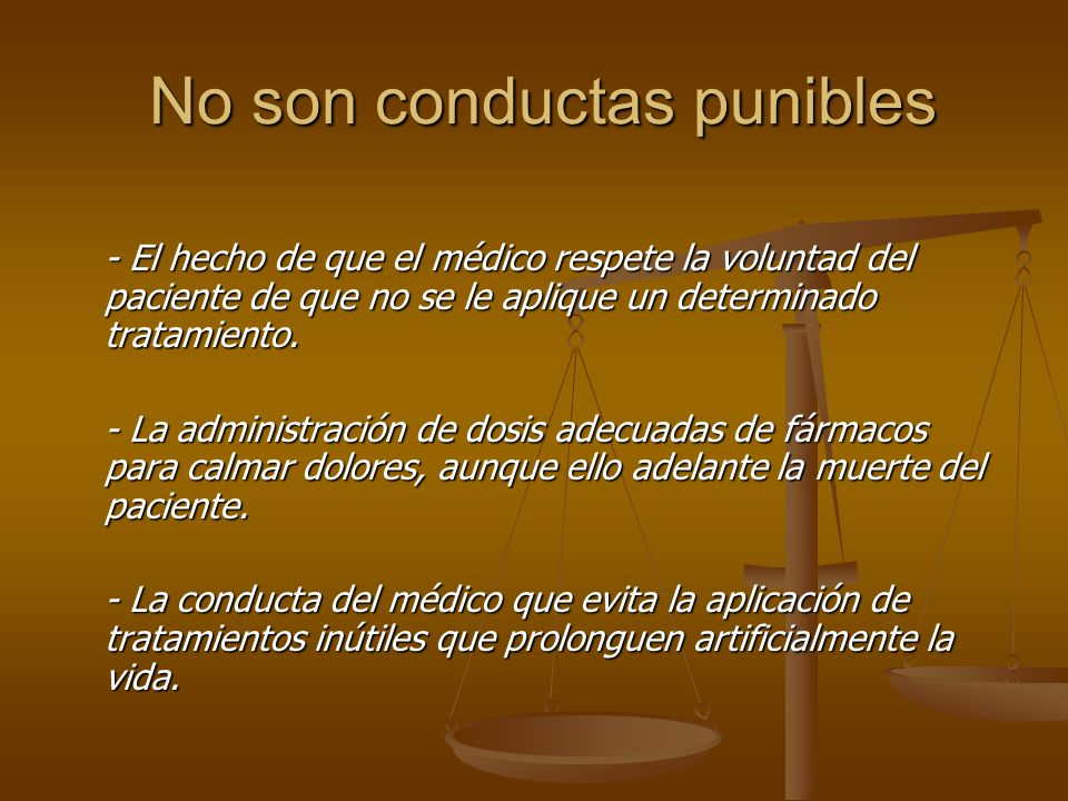 No son conductas punibles
