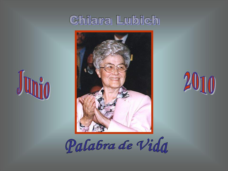 Chiara Lubich Junio 2010 Palabra de Vida
