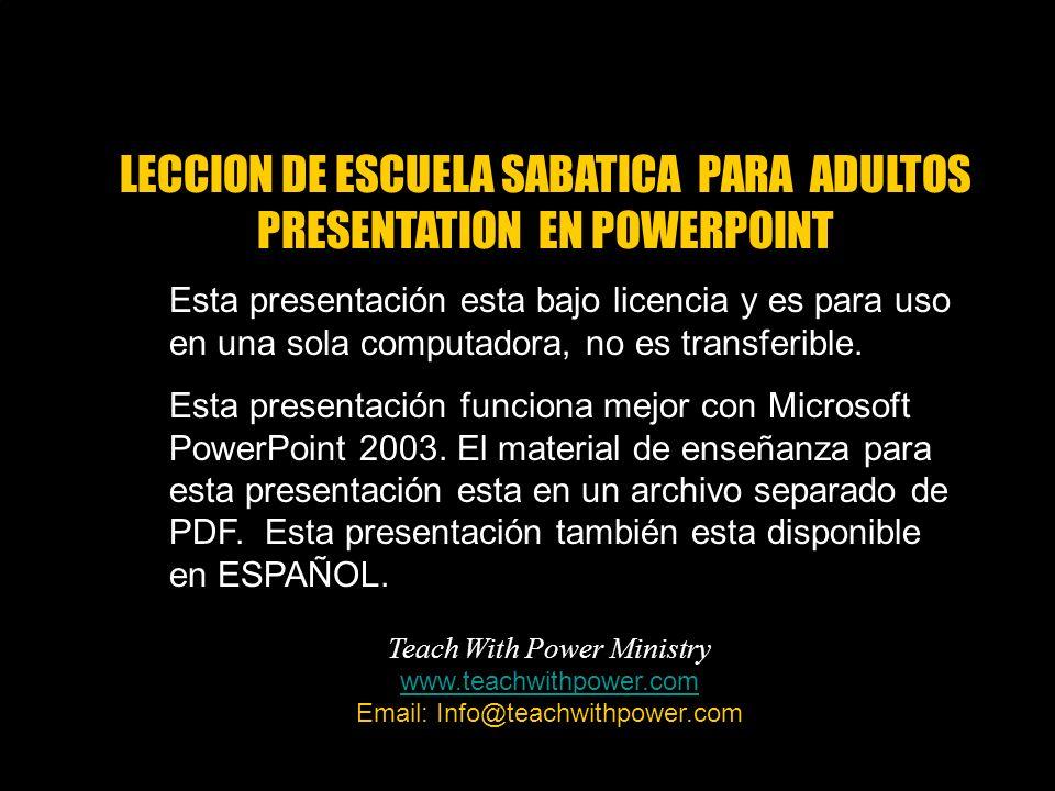 LECCION DE ESCUELA SABATICA PARA ADULTOS PRESENTATION EN POWERPOINT