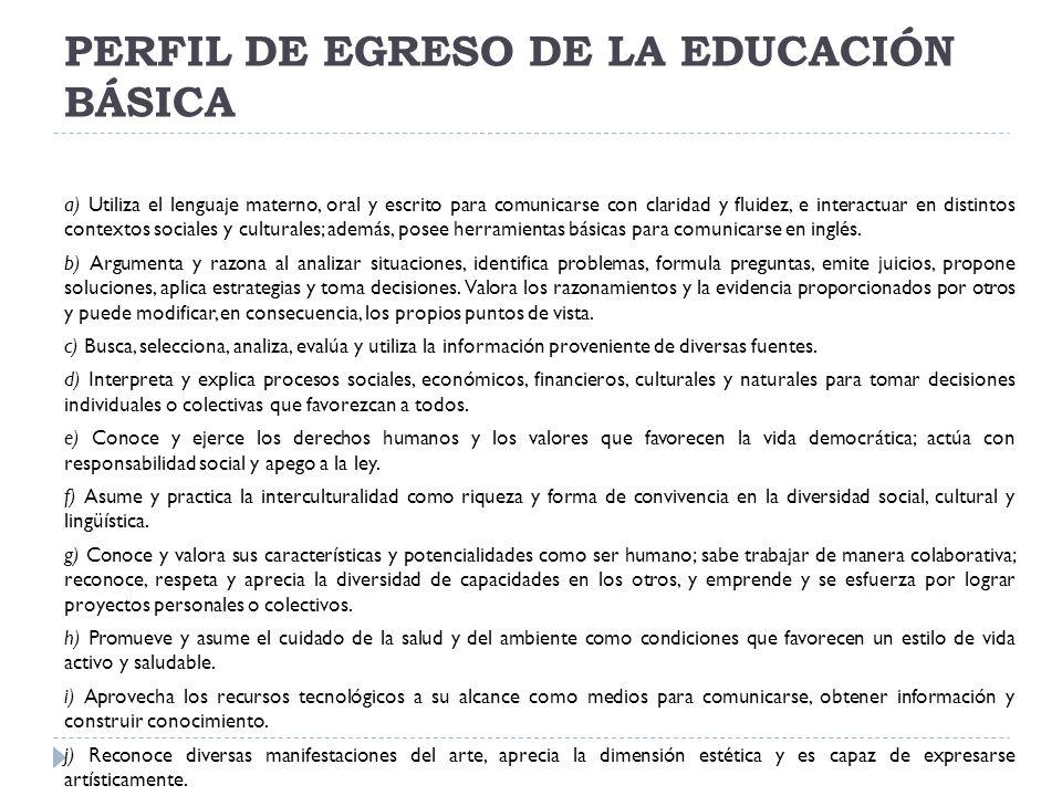 PERFIL DE EGRESO DE LA EDUCACIÓN BÁSICA