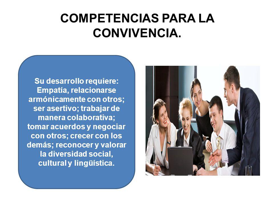 COMPETENCIAS PARA LA CONVIVENCIA.