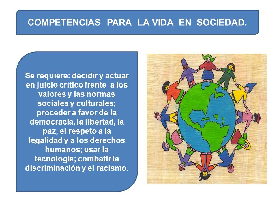 COMPETENCIAS PARA LA VIDA EN SOCIEDAD.