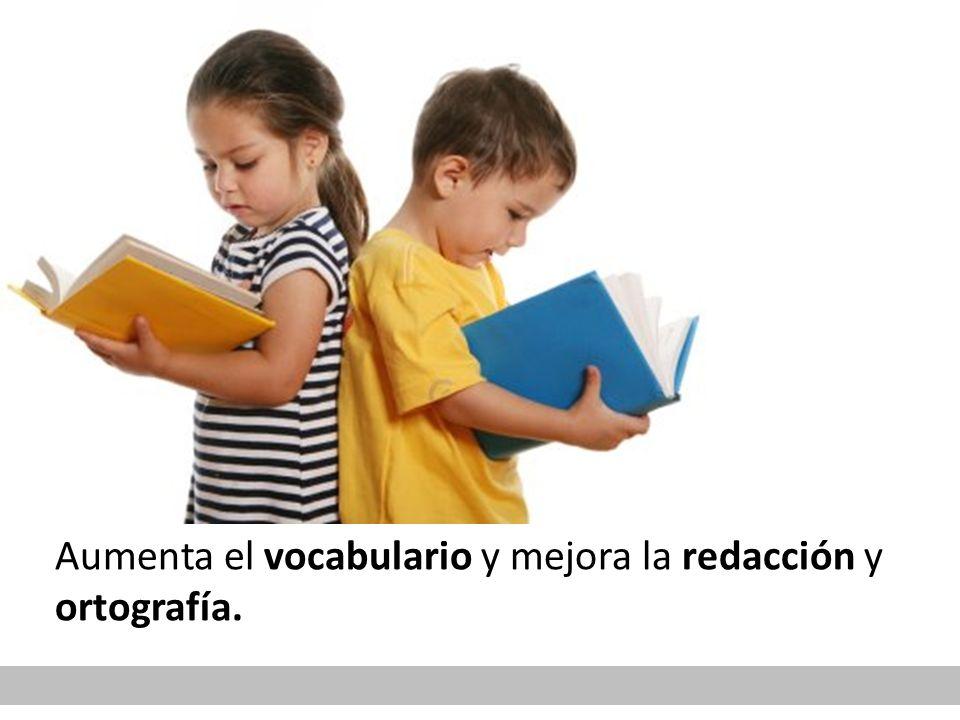 Aumenta el vocabulario y mejora la redacción y ortografía.
