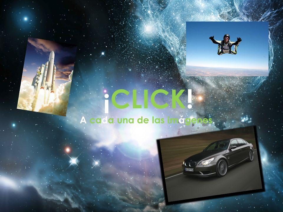 ¡CLICK! A cada una de las imágenes.