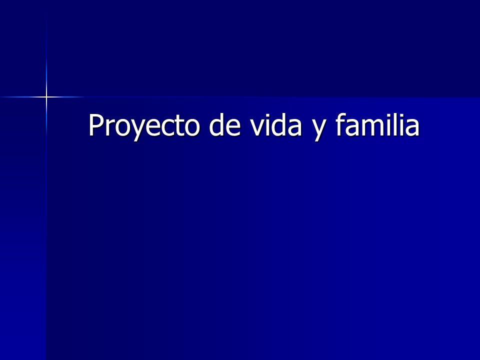 Proyecto de vida y familia