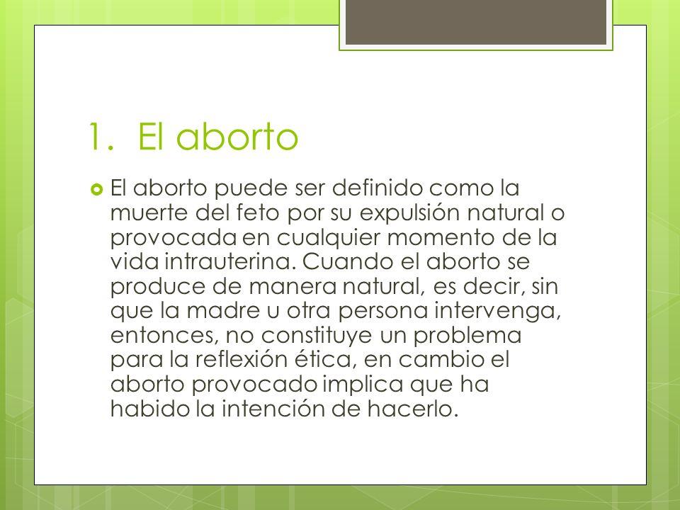 1. El aborto
