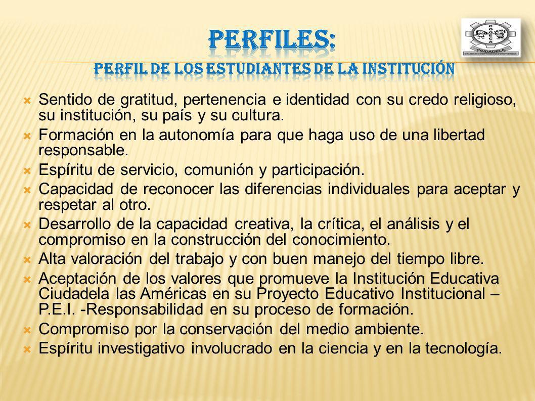 PERFILES: Perfil de los Estudiantes de la Institución