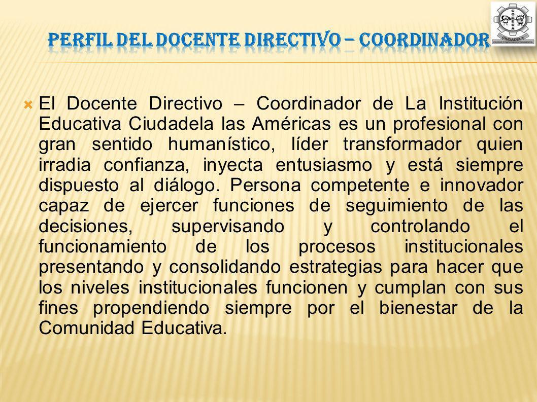 Perfil del Docente Directivo – Coordinador