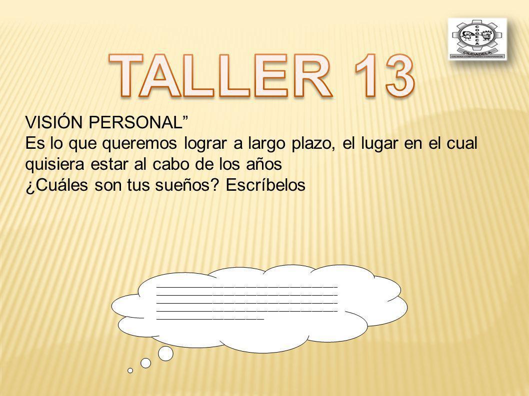 TALLER 13 VISIÓN PERSONAL
