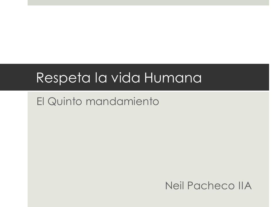 El Quinto mandamiento Neil Pacheco IIA