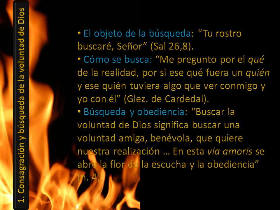 1. Consagración y búsqueda de la voluntad de Dios