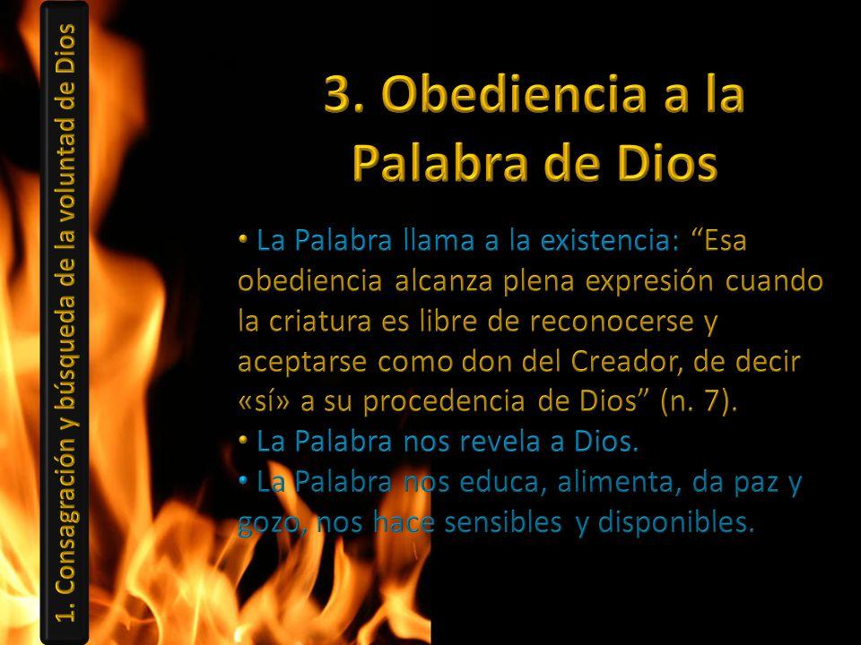 3. Obediencia a la Palabra de Dios