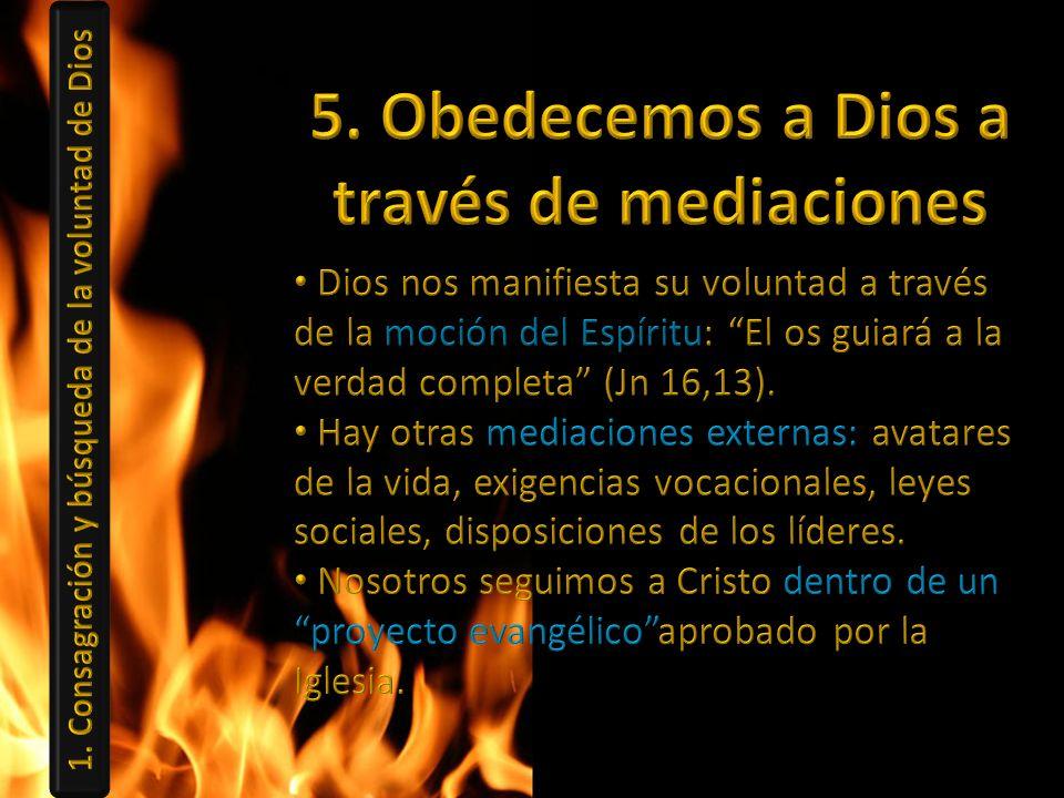 5. Obedecemos a Dios a través de mediaciones
