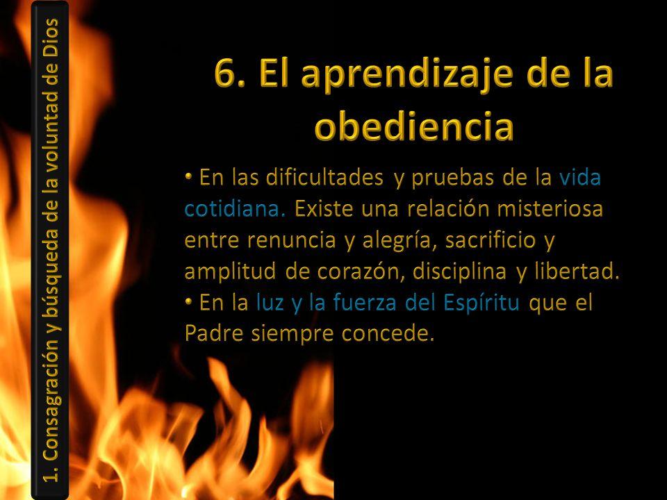 6. El aprendizaje de la obediencia