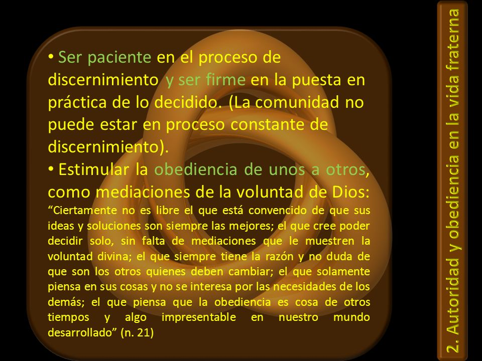 2. Autoridad y obediencia en la vida fraterna