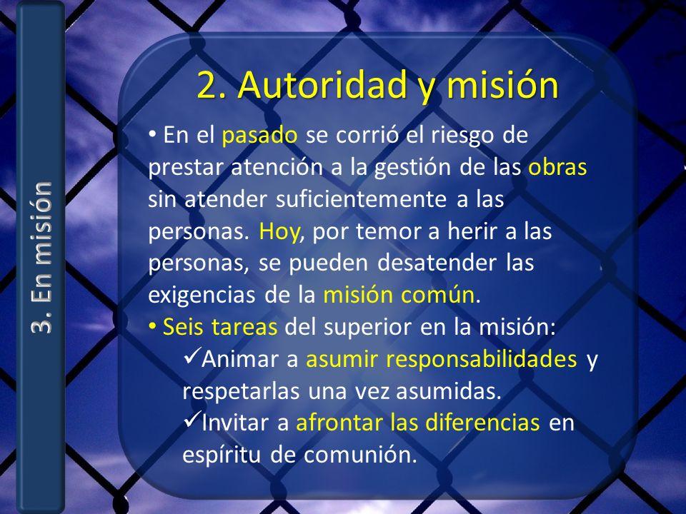 2. Autoridad y misión 3. En misión