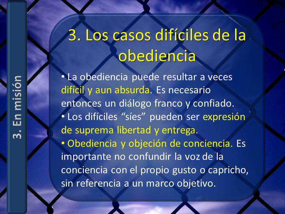 3. Los casos difíciles de la obediencia