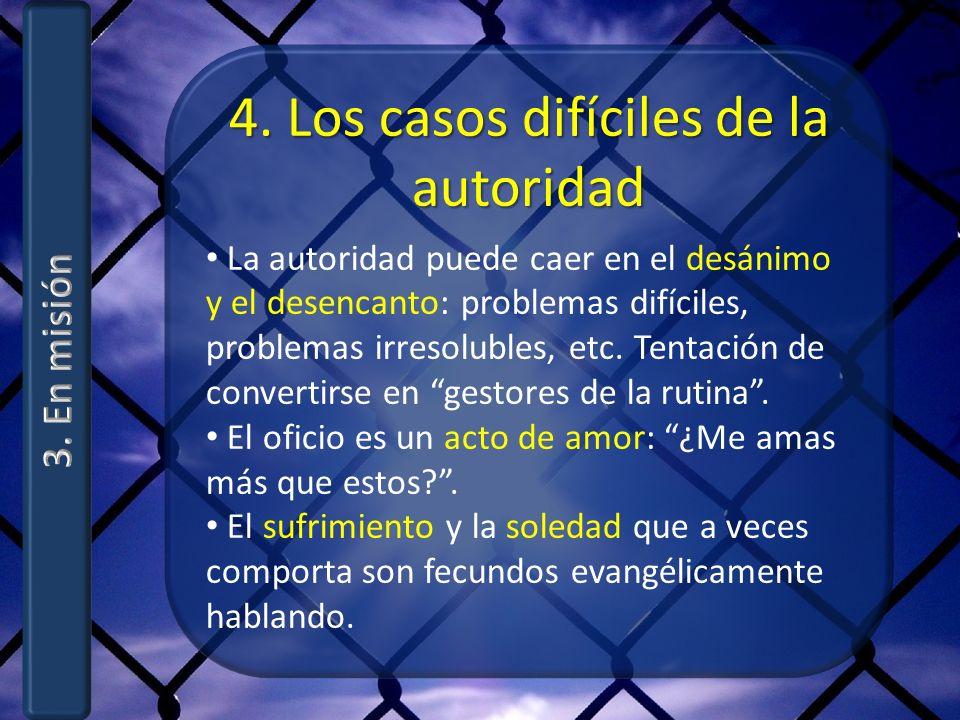 4. Los casos difíciles de la autoridad