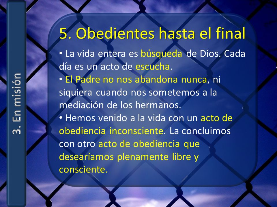 5. Obedientes hasta el final