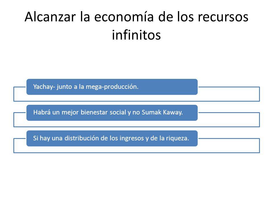 Alcanzar la economía de los recursos infinitos