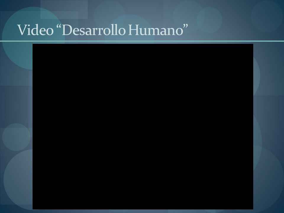 Video Desarrollo Humano