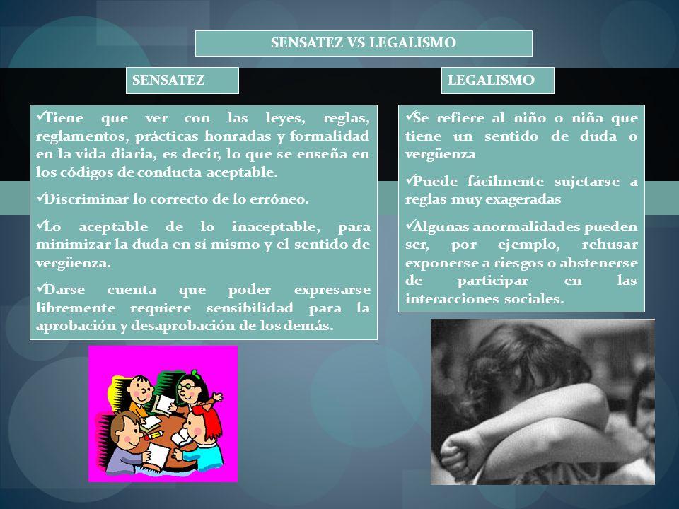 SENSATEZ VS LEGALISMO SENSATEZ. LEGALISMO.