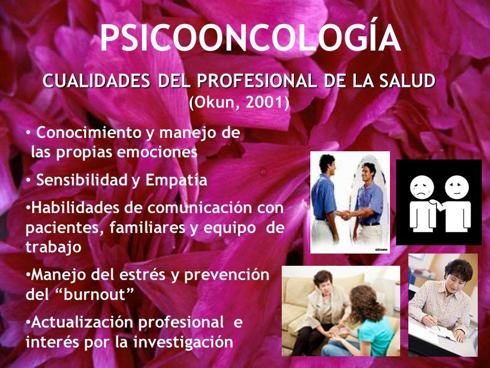 CUALIDADES DEL PROFESIONAL DE LA SALUD (Okun, 2001)