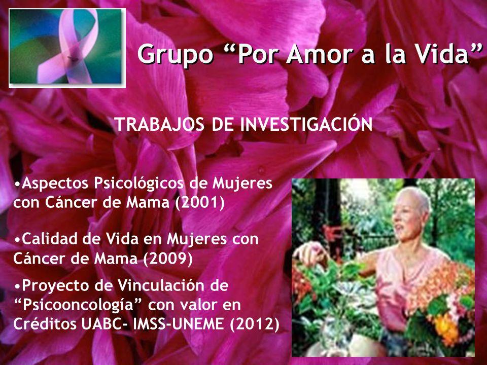 Grupo Por Amor a la Vida TRABAJOS DE INVESTIGACIÓN