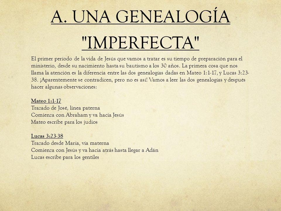 A. UNA GENEALOGÍA IMPERFECTA