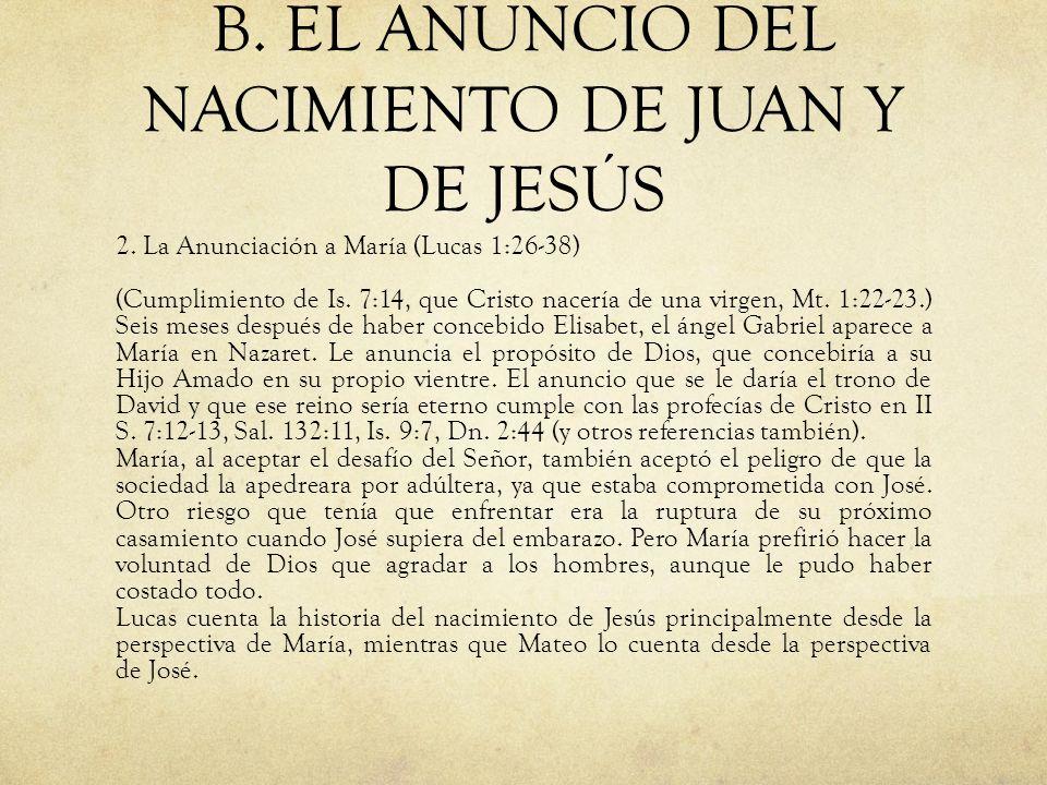 B. EL ANUNCIO DEL NACIMIENTO DE JUAN Y DE JESÚS