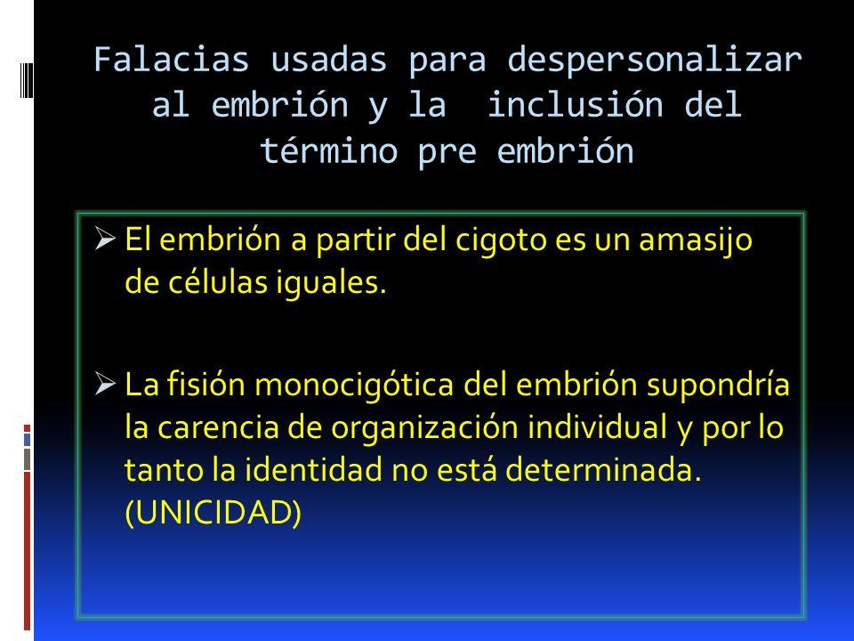 Falacias usadas para despersonalizar al embrión y la inclusión del término pre embrión