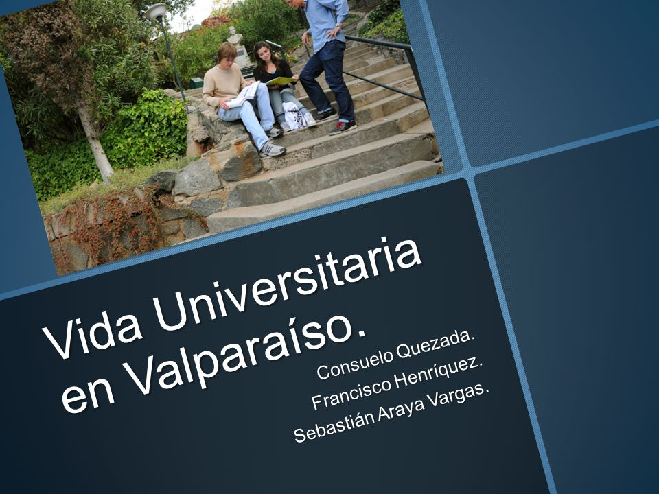 Vida Universitaria en Valparaíso.