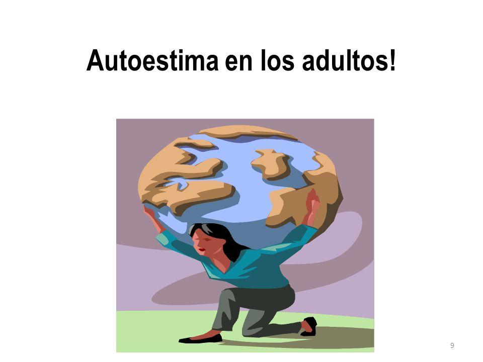 Autoestima en los adultos!
