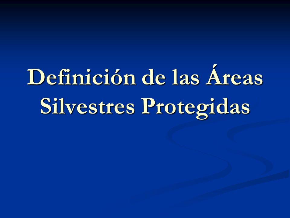 Definición de las Áreas Silvestres Protegidas