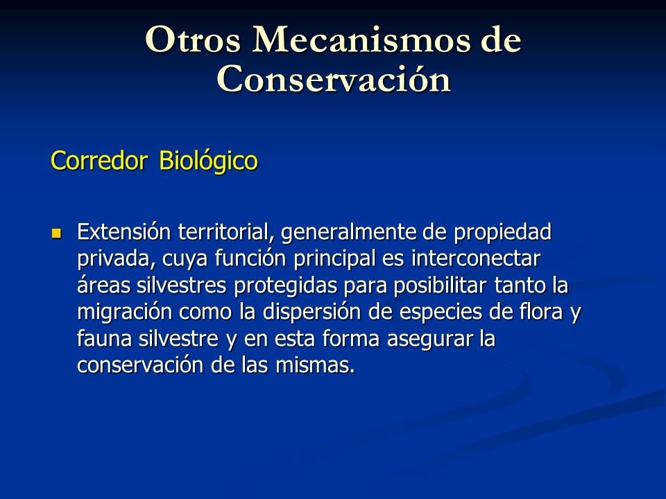 Otros Mecanismos de Conservación