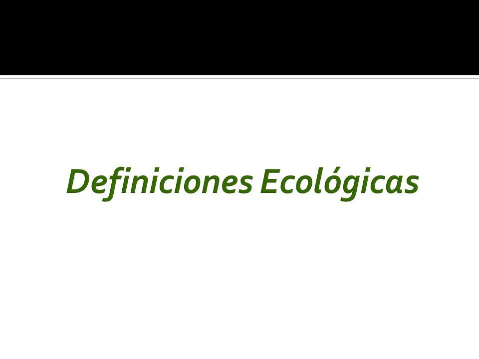Definiciones Ecológicas