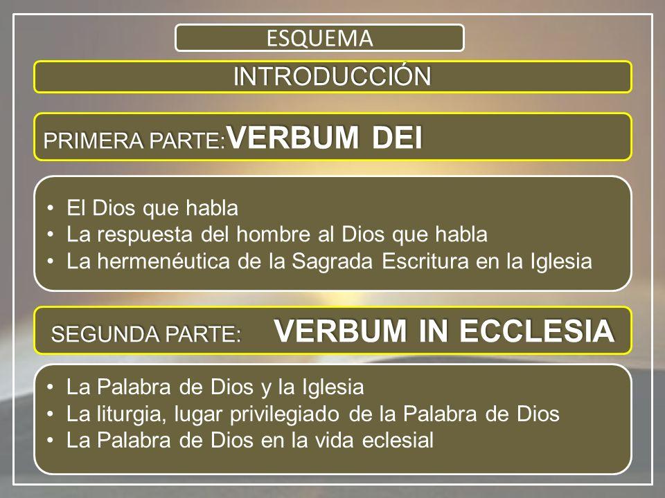 SEGUNDA PARTE: VERBUM IN ECCLESIA