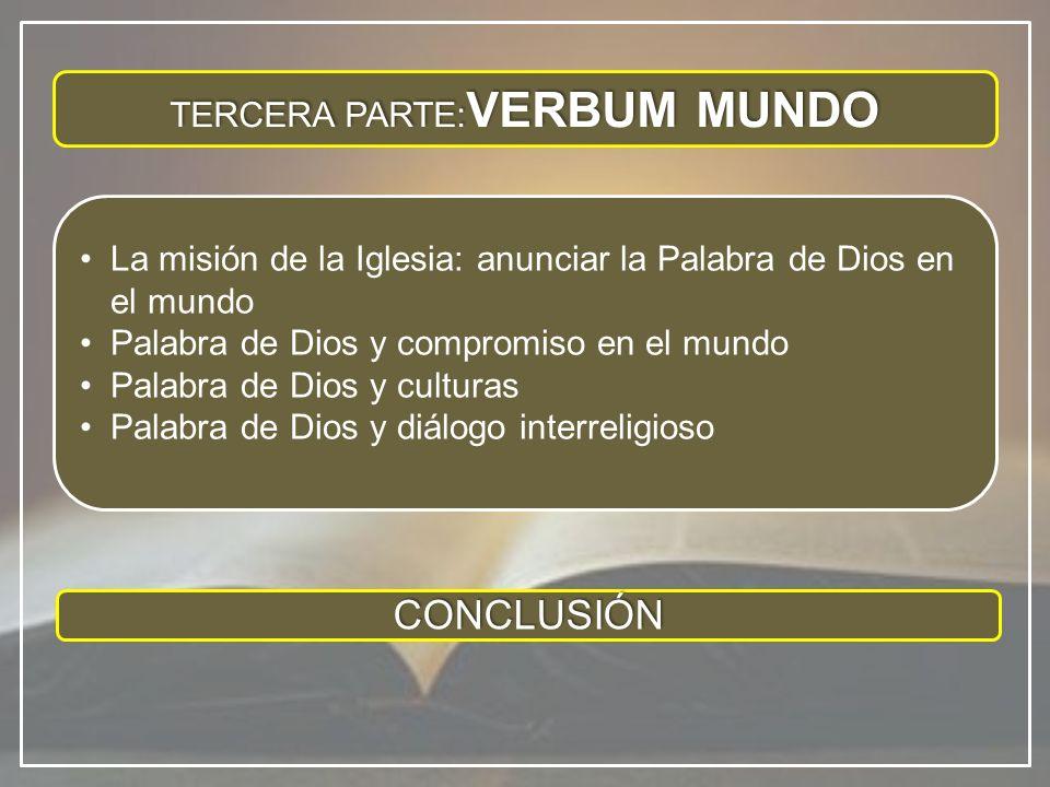 TERCERA PARTE:VERBUM MUNDO