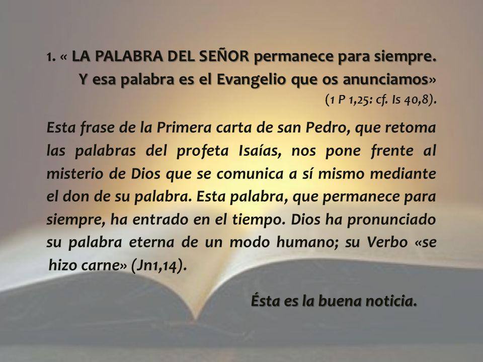 1. « LA PALABRA DEL SEÑOR permanece para siempre