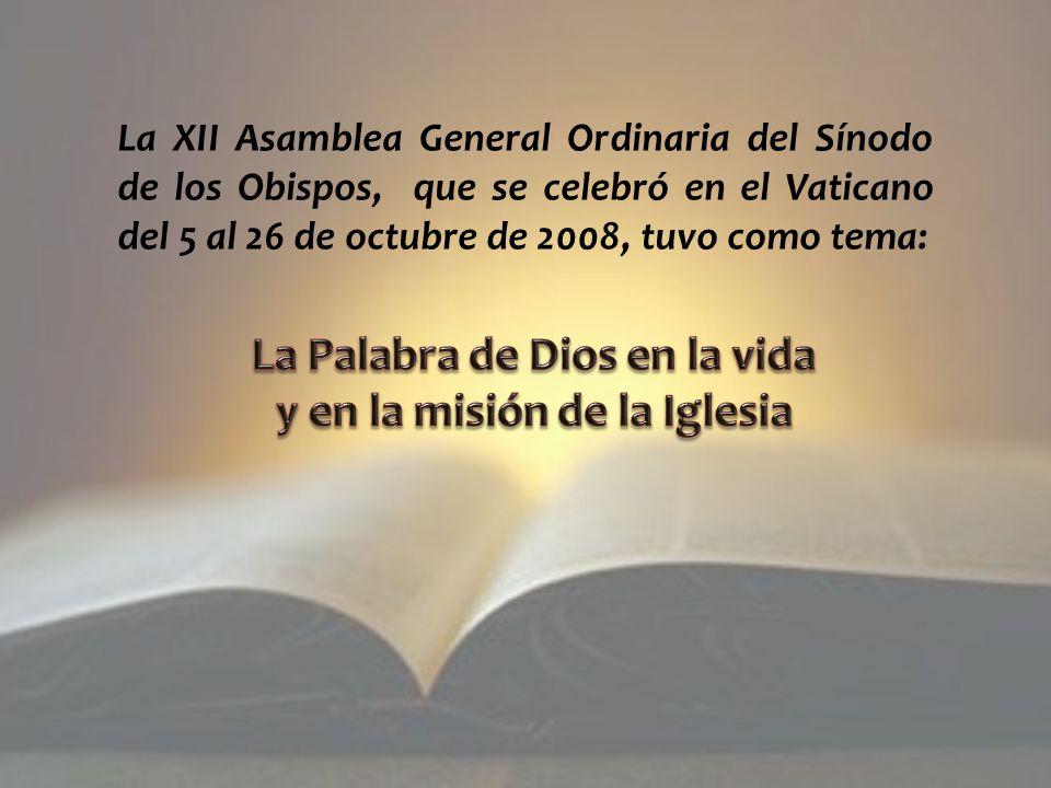 La Palabra de Dios en la vida y en la misión de la Iglesia
