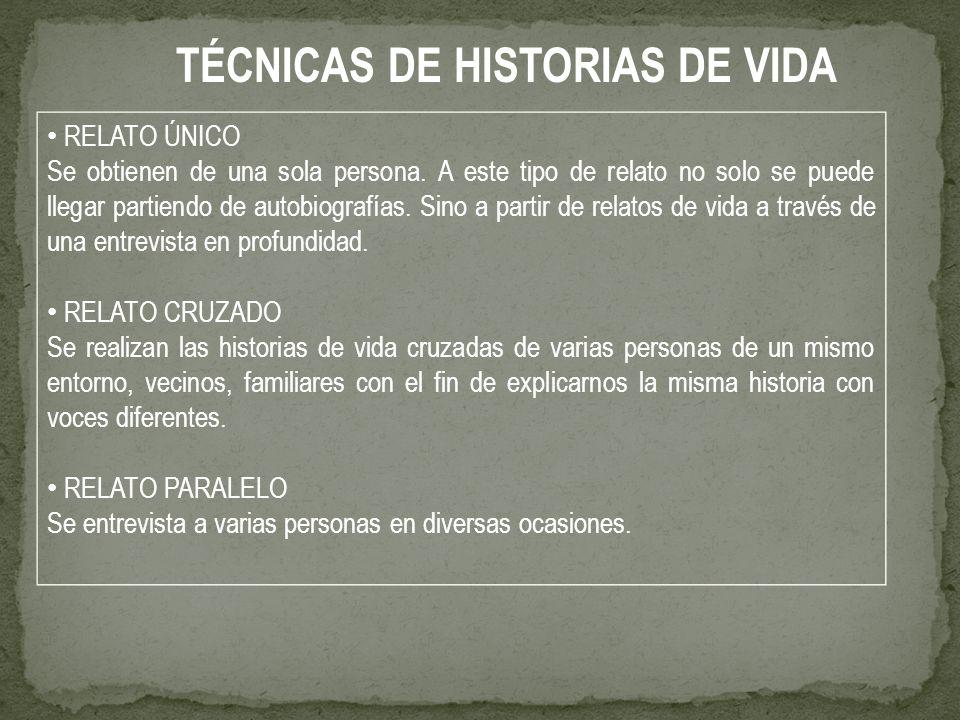 TÉCNICAS DE HISTORIAS DE VIDA